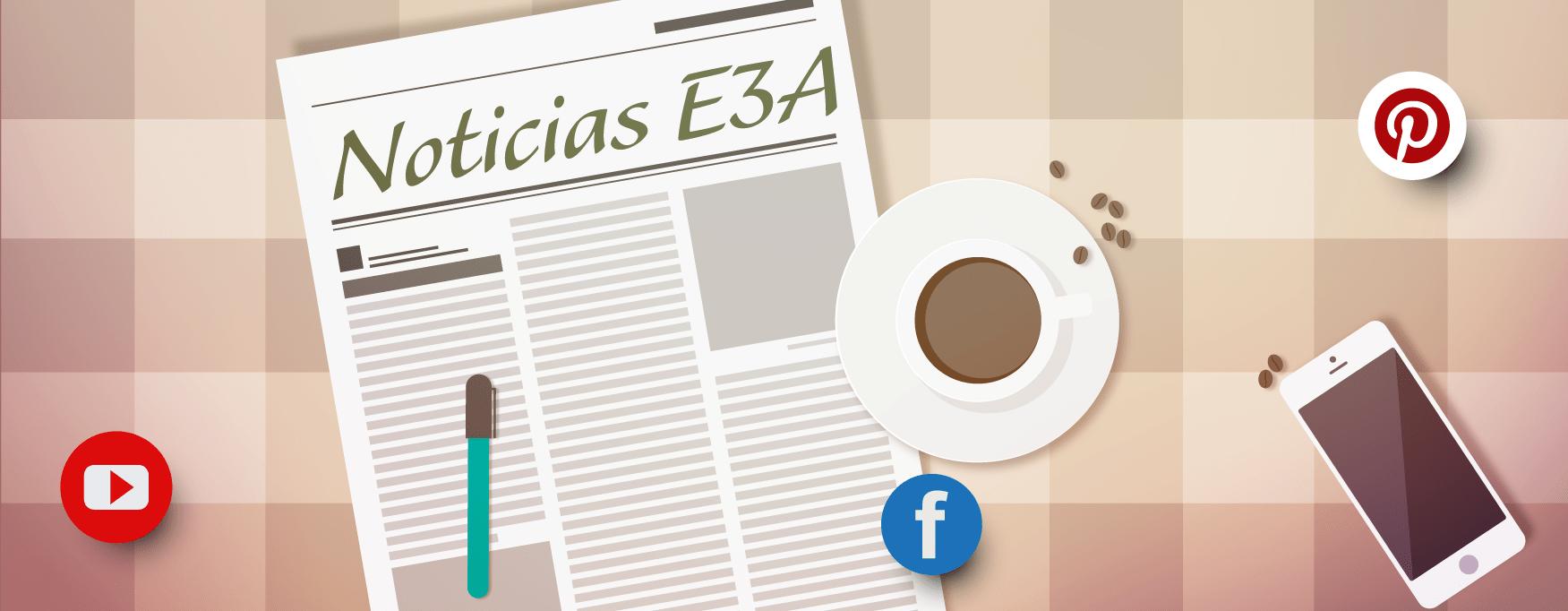 Noticias E3A